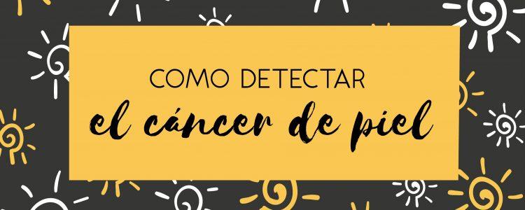 detectar cancer de piel